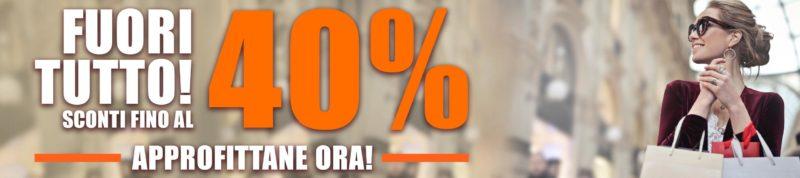 Fuori tutto -40%